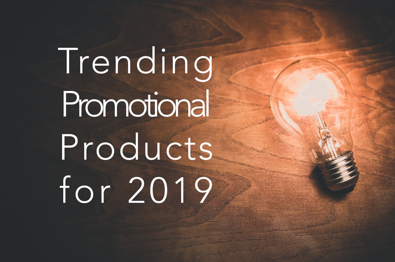 25 Trending Promo Products for 2019